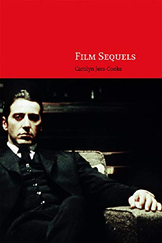9780748626038: Film Sequels: Theory and Practice from Hollywood to Bollywood