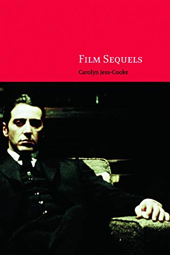 9780748626045: Film Sequels: Theory and Practice from Hollywood to Bollywood