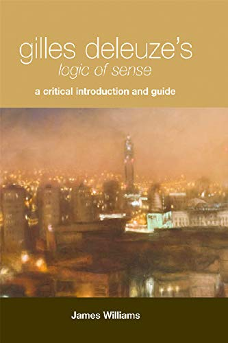 9780748626113: Gilles Deleuze's Logic of Sense: A Critical Introduction and Guide