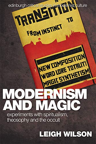 9780748627707: Modernism and Magic: Experiments with Spiritualism, Theosophy and the Occult (Edinburgh Critical Studies in Modernist Culture)