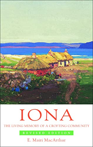 9780748632602: Iona: The Living Memory of a Crofting Community