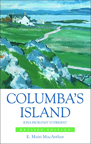 9780748632619: Columba's Island: Iona from Past to Present