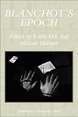 9780748632626: Blanchot's Epoch: Paragraph Volume 30 Number 3 (Paragraph Special Issues EUP)