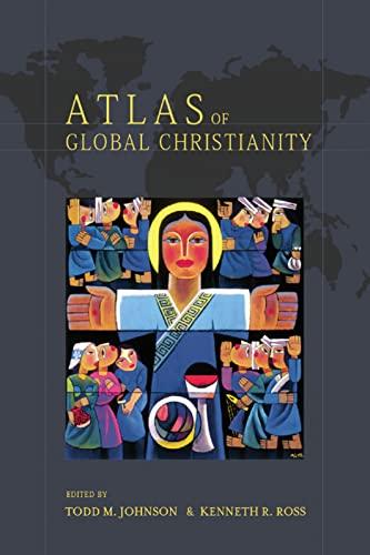 9780748632671: Atlas of Global Christianity