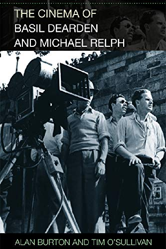 The Cinema of Basil Dearden and Michael Relph (0748632891) by Burton, Alan; O'Sullivan, Tim