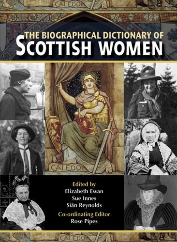 9780748632930: The Biographical Dictionary of Scottish Women