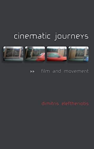 9780748633128: Cinematic Journeys: Film and Movement