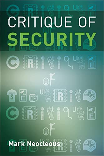 9780748633296: Critique of Security (Research Methods for the Arts)
