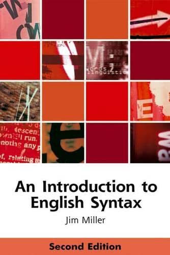 9780748633616: An Introduction to English Syntax (Edinburgh Textbooks on the English Language)