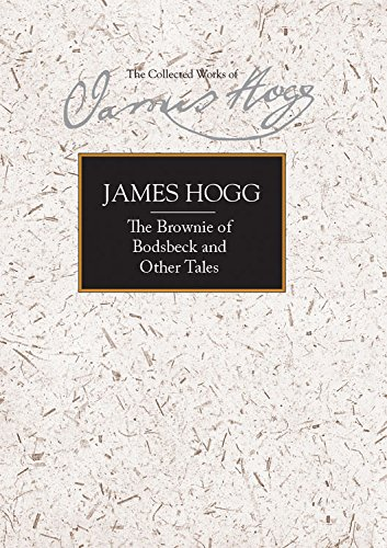 9780748633852: The Brownie of Bodsbeck and Other Tales (Collected Works of James Hogg)