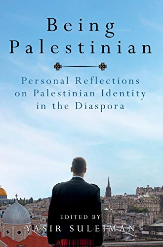 9780748634026: Being Palestinian: Personal Reflections on Palestinian Identity in the Diaspora