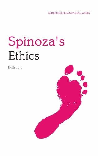 9780748634491: Spinoza's Ethics: An Edinburgh Philosophical Guide (Edinburgh Philosophical Guides)
