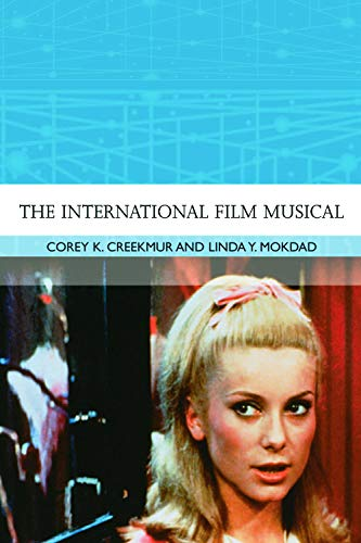 9780748634767: The International Film Musical (Traditions in World Cinema)