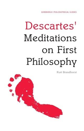 9780748634798: Descartes' Meditations on First Philosophy: An Edinburgh Philosophical Guide