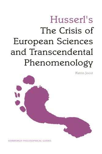 9780748634866: Husserl's The Crisis of European Sciences and Transcendental Phenomenology: An Edinburgh Philosophical Guide