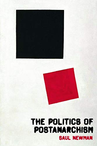 9780748634958: The Politics of Postanarchism