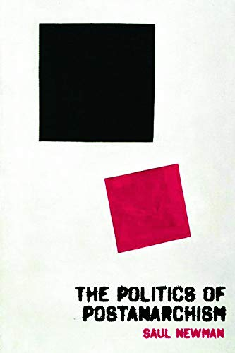 9780748634965: The Politics of Postanarchism