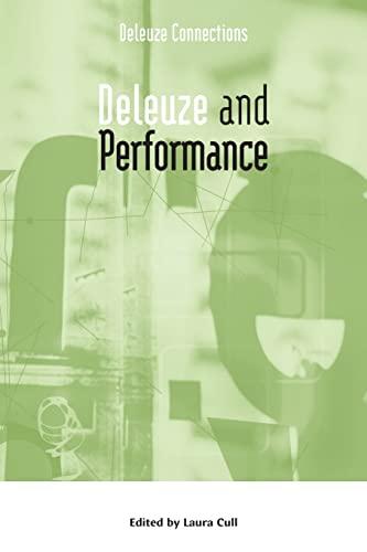 9780748635047: Deleuze and Performance (Deleuze Connections EUP)