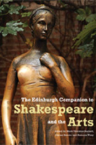 9780748635238: The Edinburgh Companion to Shakespeare and the Arts