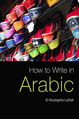 9780748635887: How to Write in Arabic