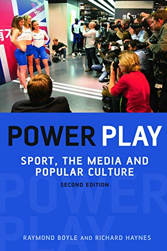 9780748635924: Power Play: Sport, the Media and Popular Culture