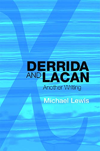 9780748636037: Derrida and Lacan: Another Writing