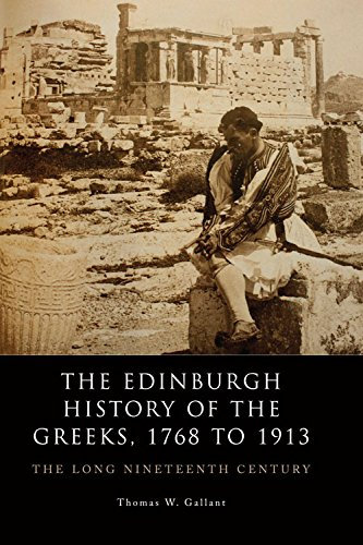 9780748636068: The Edinburgh History of the Greeks, 1768 to 1913: The Long Nineteenth Century