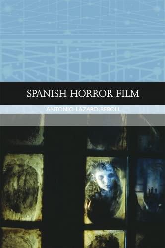 9780748636389: Spanish Horror Film (Traditions in World Cinema)