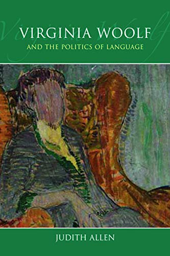 9780748636754: Virginia Woolf and the Politics of Language