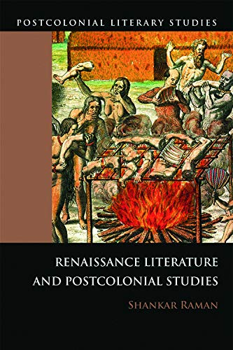 9780748636846: Renaissance Literature and Postcolonial Studies: Renaissance Literatures and Postcolonial Studies (Postcolonial Literary Studies)