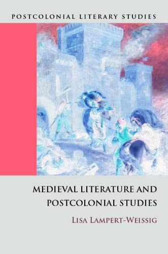 9780748637188: Medieval Literature and Postcolonial Studies (Postcolonial Literary Studies)