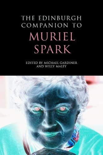 9780748637690: The Edinburgh Companion to Muriel Spark (Edinburgh Companions to Scottish Literature)