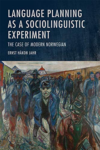 9780748637829: Language Planning As a Sociolinguistic Experiment: The Case of Modern Norwegian