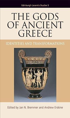9780748637980: The Gods of Ancient Greece: Identities and Transformations (Edinburgh Leventis Studies EUP)