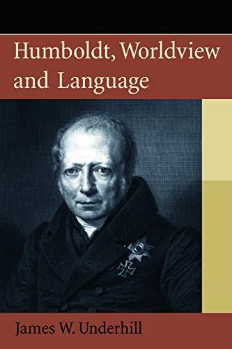 9780748638420: Humboldt, Worldview and Language