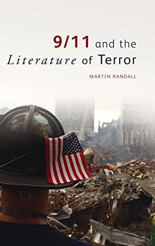 9/11 and the Literature of Terror: Randall, Martin