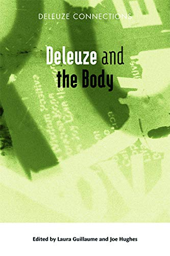 9780748638642: Deleuze and the Body (Deleuze Connections EUP)