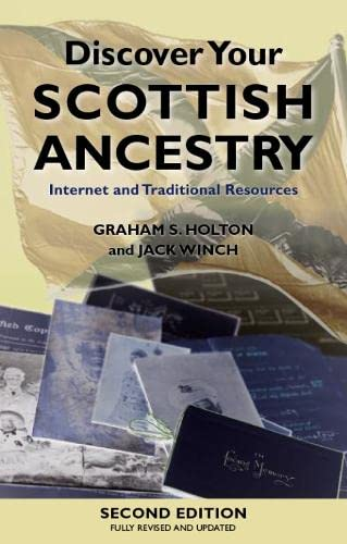 9780748639199: Discover Your Scottish Ancestry: Internet and Traditional Resources