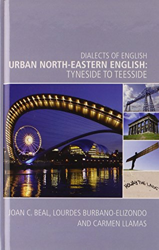 9780748639298: Urban North-Eastern English: Tyneside to Teesside (Dialects of English)