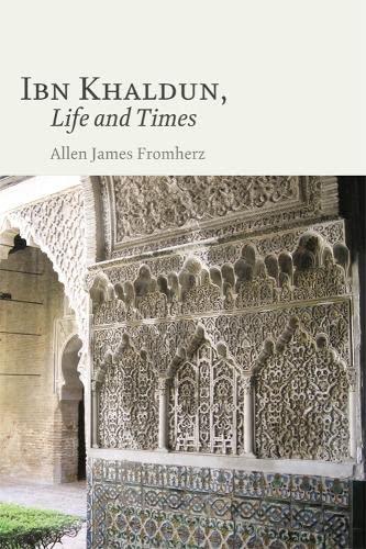 9780748639342: Ibn Khaldun, Life and Times