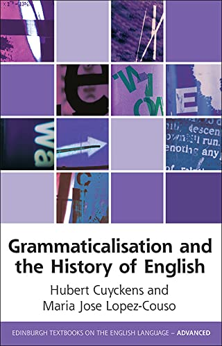9780748639540: Grammaticalization and the History of English