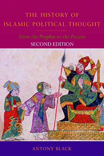 9780748639861: The History of Islamic Political Thought, Second Edition: The History of Islamic Political Thought: From the Prophet to the Present