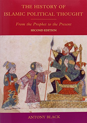 9780748639878: The History of Islamic Political Thought: From the Prophet to the Present