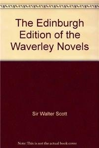 9780748639892: The Edinburgh Edition of the Waverley Novels