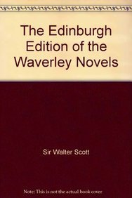 9780748639892: The Edinburgh Edition of the Waverley Novels: Twenty-Eight Volume Set
