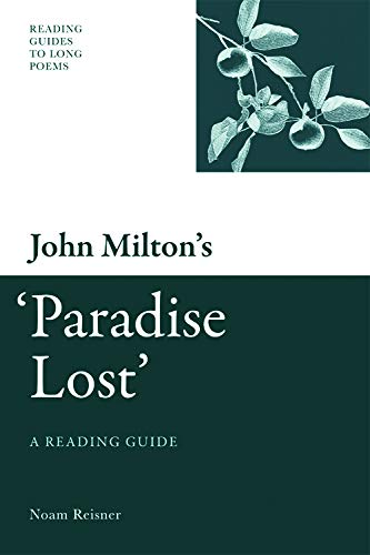 9780748639991: John Milton's 'Paradise Lost': A Reading Guide (Reading Guides to Long Poems EUP)