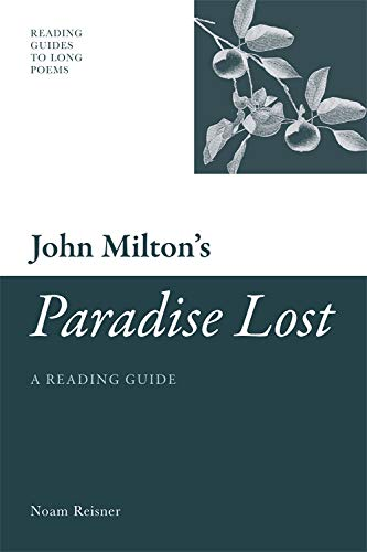 9780748640003: John Milton's 'Paradise Lost': A Reading Guide (Reading Guides to Long Poems EUP)
