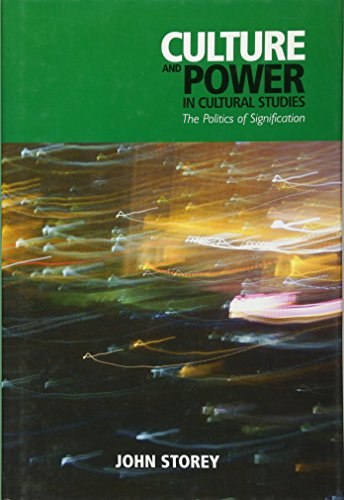 9780748640157: Culture and Power in Cultural Studies: The Politics of Signification