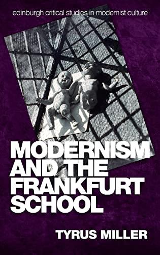 9780748640188: Modernism and the Frankfurt School (Edinburgh Critical Studies in Modernist Culture)