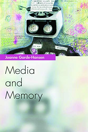 9780748640331: Media and Memory (Media Topics)